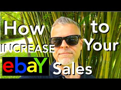 INCREASE SALES ON EBAY. How to Increase Your eBay Sales & Make MORE MONEY on Ebay