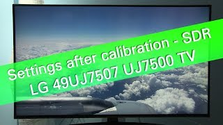 LG 43UJ6517 UJ6500 UHD TV - SDR picture settings