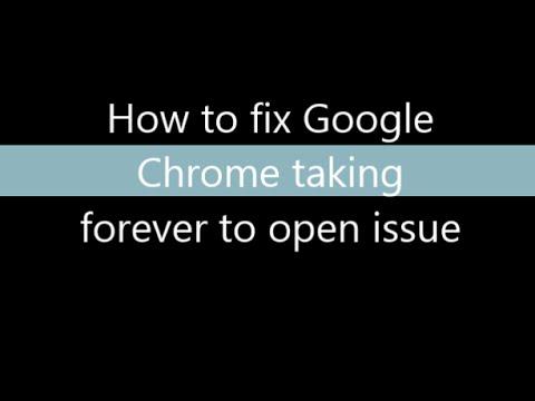 Google Chrome takes forever to start - Solution