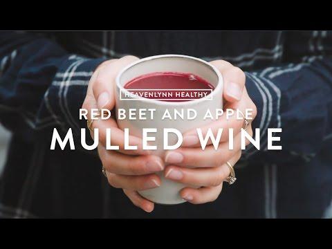 Red Beet and Apple Mulled Wine | Heavenlynn Healthy