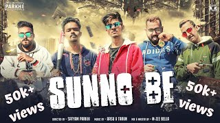 SUNNO BE | 5TRICKS OFFICIAL | LATEST NEW HINDI RAP SONG 2019 | PARKHI PRODUCTIONS | PROD. BY AASU