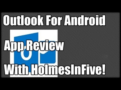 Outlook For Android App Review