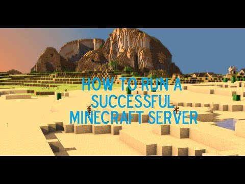 How to Run a Successful Minecraft Server