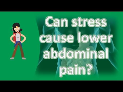 Can stress cause lower abdominal pain ? | Best and Top Health FAQs