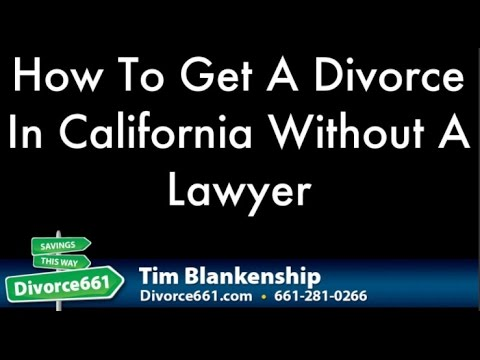 How To Get A Divorce In California Without A Lawyer