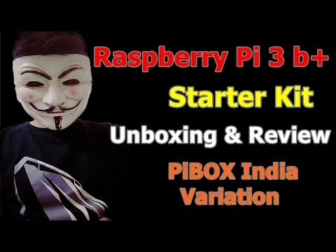 [Hindi] Raspberry Pi 3 Model B+ Ultimate Starter Kit Unboxing & Review -PiBOX India Variation