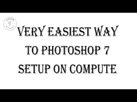 How to setup Photoshop7 in windows XP .