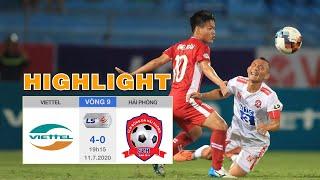 Highlights Viettel vs Hải Phòng Vòng 9 V.League 2020 - Chiến thắng 4 sao vì quen sân!?