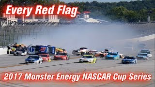 Every Red Flag: 2017 Monster Energy NASCAR Cup Series