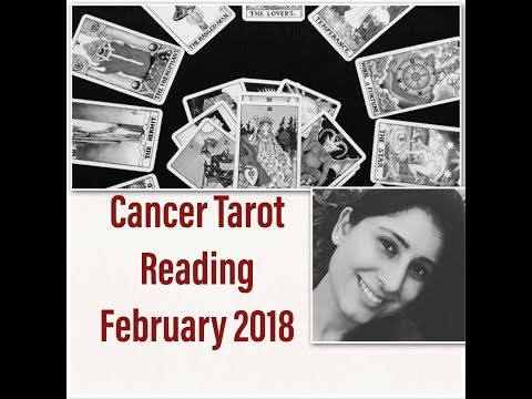 Cancer February 2018 General & Love Tarot Reading.... Don't Resist! Accept the Changes!