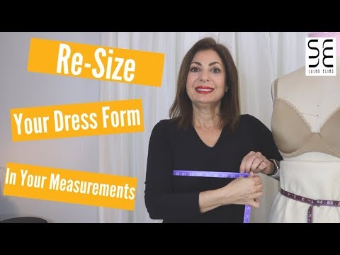 Re-Size Your Dress Form to Your Measurements