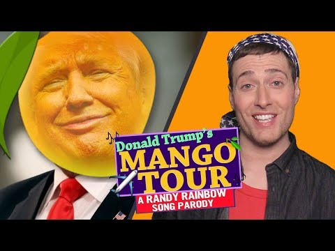Donald Trump's MANGO TOUR! ✈ A Randy Rainbow Song Parody