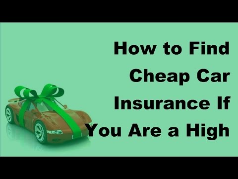 How to Find Cheap Car Insurance If You Are a High Risk Driver  - 2017 Inexpensive Car Insurance Tips