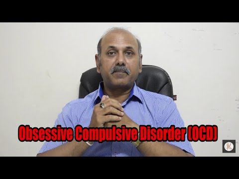 Obsessive Compulsive Disorder (OCD) Explained By Dr.Sanjay