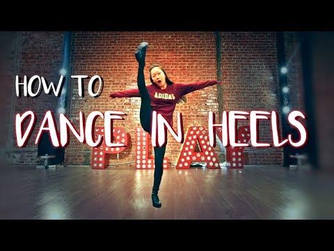 HOW TO DANCE IN HIGH HEELS! Heels Class DANCE TUTORIAL