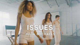Julia Michaels - Issues | Dance Video