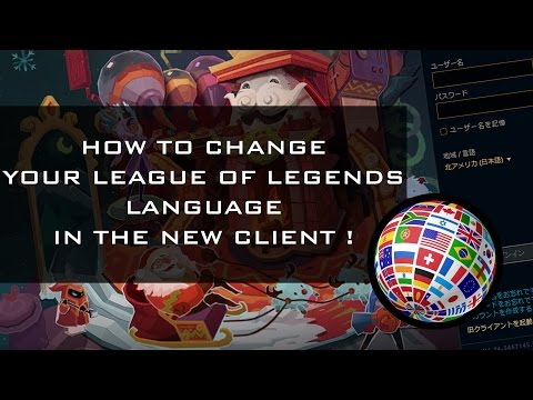 how to change league of legends language ! (2017 Season 7)