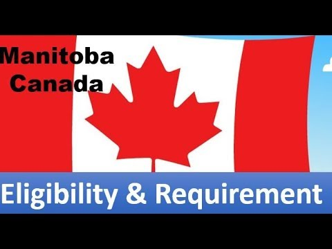 Manitoba (MPNP) Provincial Nominee Program Eligibility and Requirements 2018