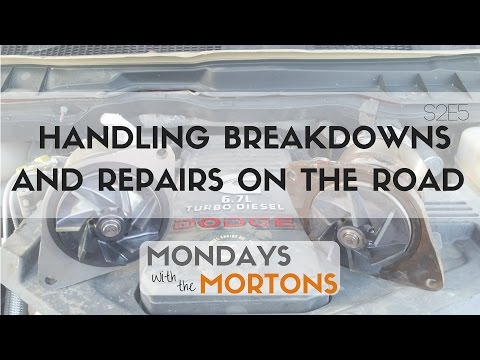 Breakdowns and repairs while on the road | Mondays with the Mortons S2E5