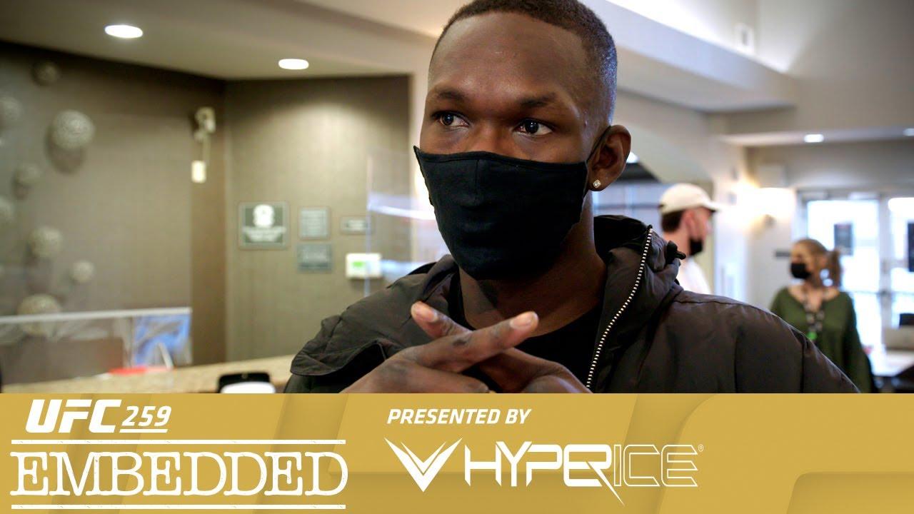 UFC 259 Embedded: Vlog Series - Episode 2