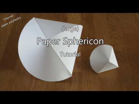 Large Paper Sphericon Tutorial
