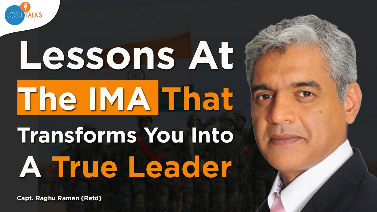 Capt. Raghu Raman |  🇮🇳 5 Life Lessons from the Indian Army Life 🇮🇳 | Josh Talks