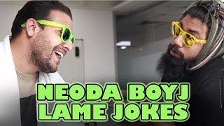 Apun Sapun | Neoda Boyj | Lame jokes
