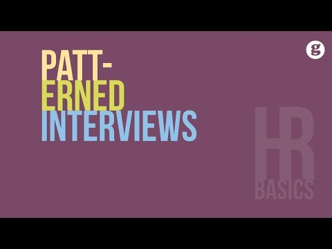 HR Basics: Patterned Interviews