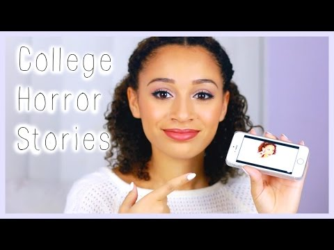 MY COLLEGE HORROR STORIES