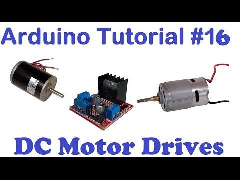 Arduino Tut#16 - DC Motor Drives, Voltage, Direction, H-Bridge, PWM