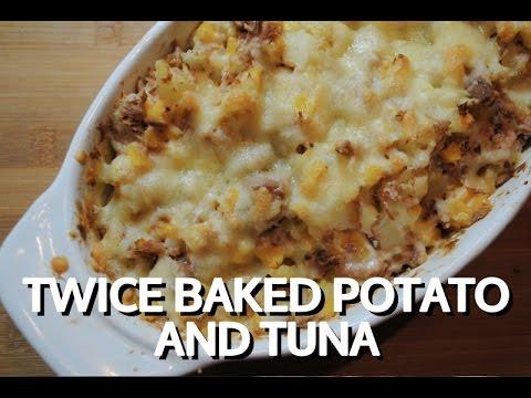 TWICE BAKED POTATO AND TUNA - Student Recipe