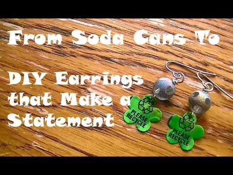 DIY Please Recycle Eearrings From Soda Cans