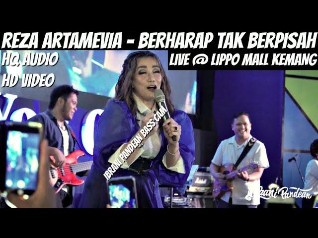 Download REZA ARTAMEVIA - BERHARAP TAK BERPISAH (LIVE @ LIPPO MALL KEMANG) | IBRANI PANDEAN BASS CAM MP3 Gratis