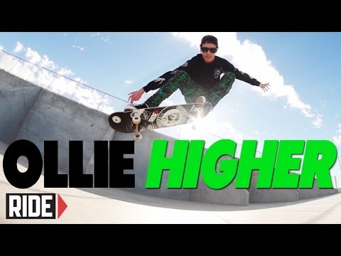 How-To Ollie Higher - BASICS with Spencer Nuzzi
