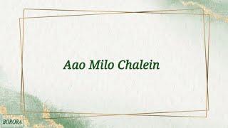 Aao Milo Chalo - Shaan (LYRICS) | Borora Music