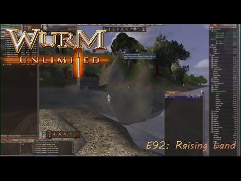 Wurm Unlimited E92: Raising Land
