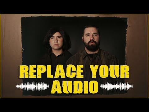 Your Audio Sucks - Replace It
