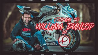 WILLIAM DUNLOP 1985 - 2018 | INFINITY VIDEO