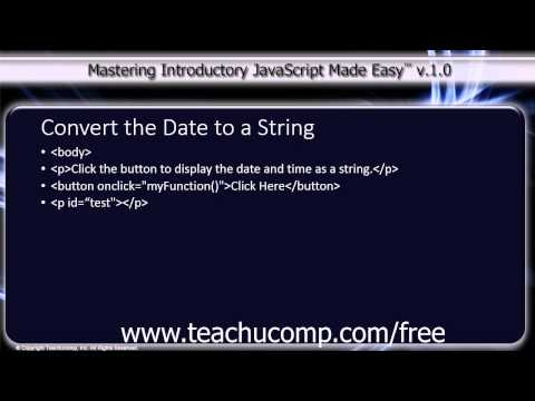 JavaScript Training Tutorial Converting the Date to a String