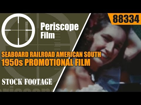 SEABOARD RAILROAD  AMERICAN SOUTH 1950s PROMOTIONAL FILM