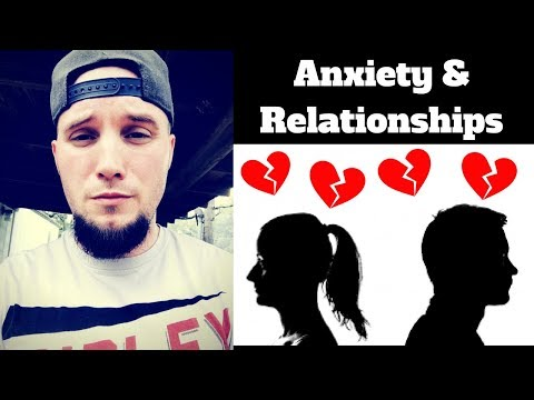 Anxiety and Relationships