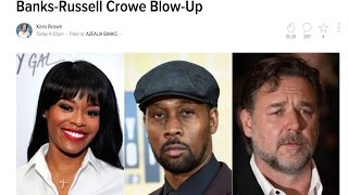 Rza FINALLY Speaks out About The Azealia Banks Russell Crowe situation