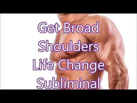Get Broad Shoulders - Life Change Subliminal