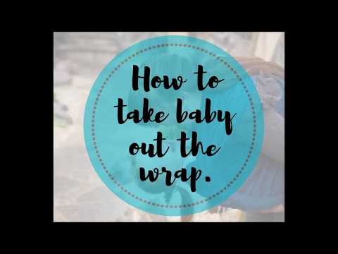How to take your baby safely out your wrap.