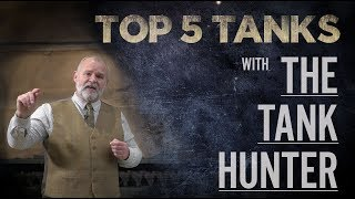 Top 5 Tanks | Tank Hunter | The Tank Museum