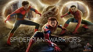 Download Spider-Man | ″Warriors″ | Tobey Maguire, Andrew Garfield & Tom Holland | HD Video