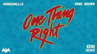 Marshmello x Kane Brown - One Thing Right (Koni Remix)