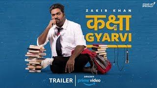 Kaksha Gyarvi - Trailer - Zakir khan