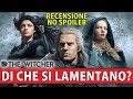 MA DI CHE SI LAMENTANO ?! ► THE WITCHER NETFLIX ★ RECENSIONE NO SPOILER