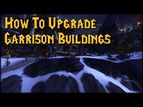 [Warlords] Upgrading Garrison Buildings! New Blueprints!